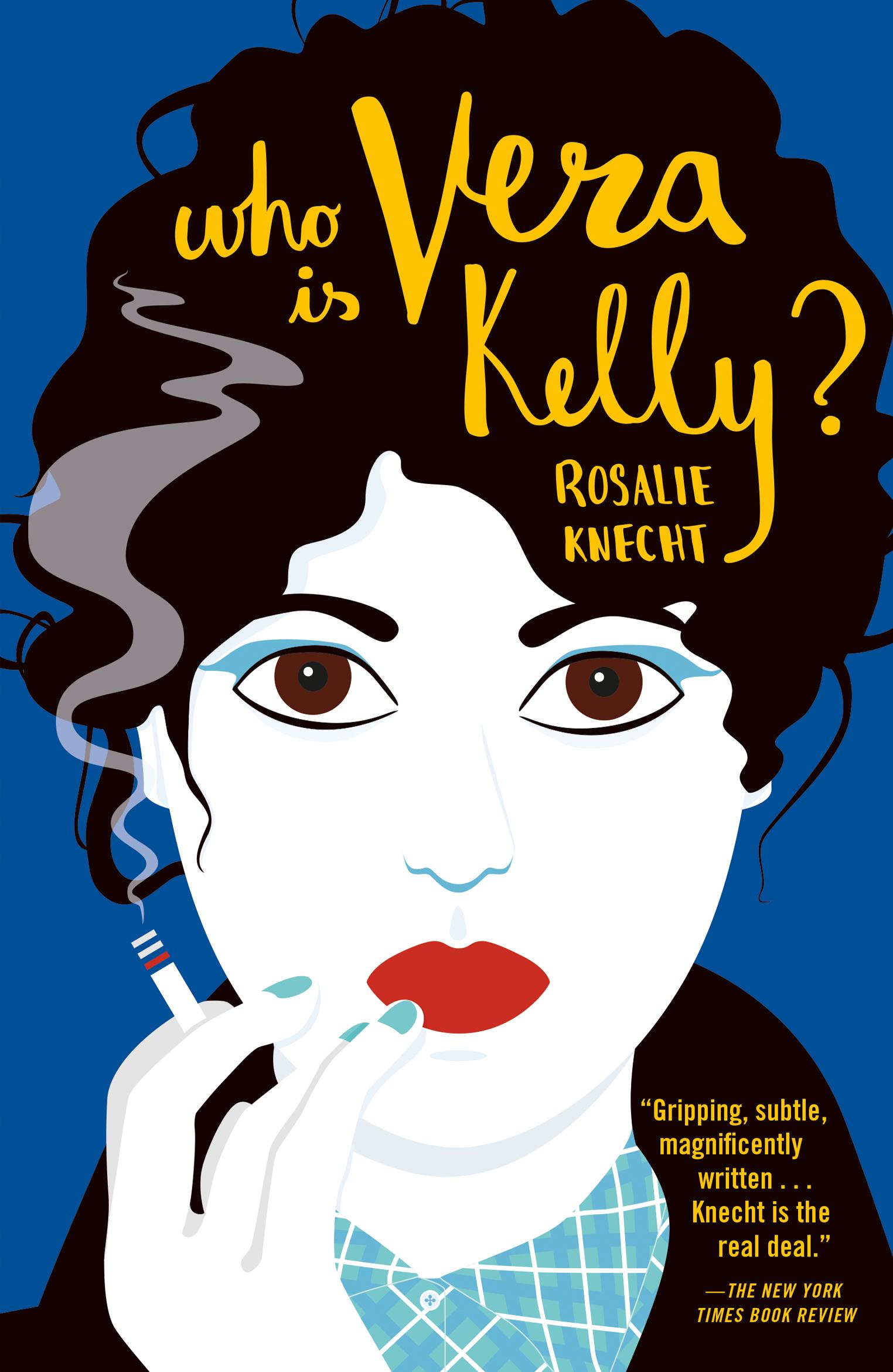 Who Is Vera Kelly? jacket